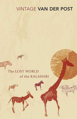 The Lost World Of The Kalahari imagine