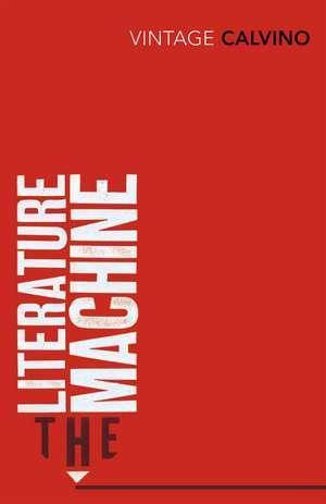 The Literature Machine de Italo Calvino