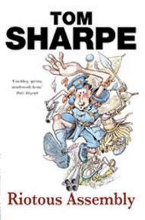 Riotous Assembly de Tom Sharpe