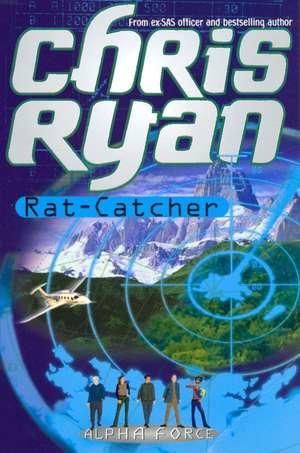 Alpha Force: Rat-Catcher de Chris Ryan
