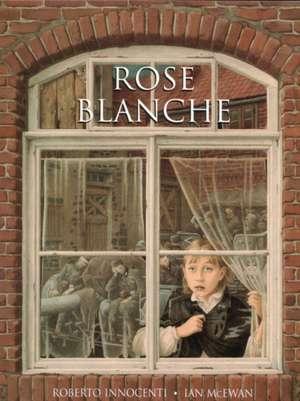 Rose Blanche de Ian McEwan