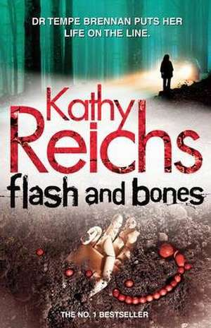 Flash and Bones de Kathy Reichs