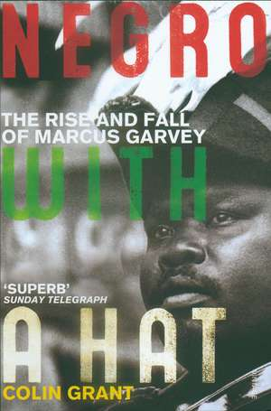 Negro with a Hat: Marcus Garvey imagine