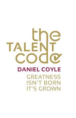 The Talent Code de Daniel Coyle
