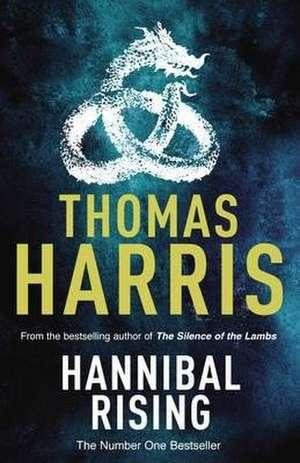 Hannibal Rising de Thomas Harris