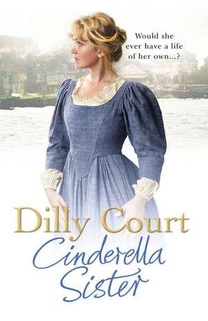 Cinderella Sister de Dilly Court