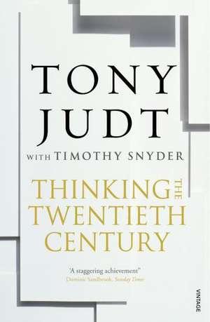 Thinking the Twentieth Century de Timothy Snyder