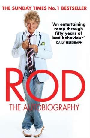 Rod: The Autobiography de Rod Stewart