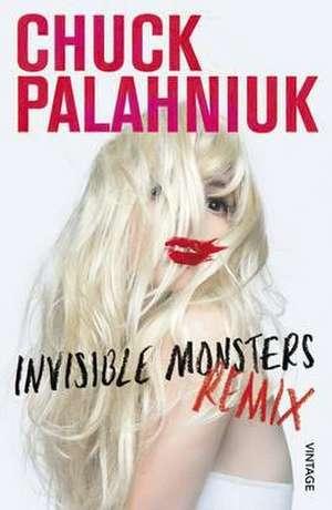 Invisible Monsters Remix de Chuck Palahniuk