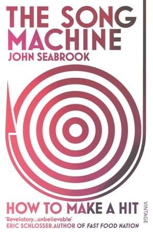 The Song Machine de John Seabrook