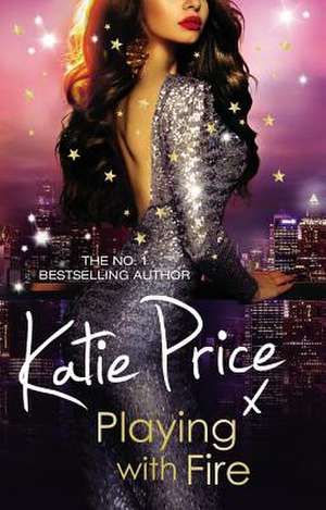 Playing With Fire de Katie Price