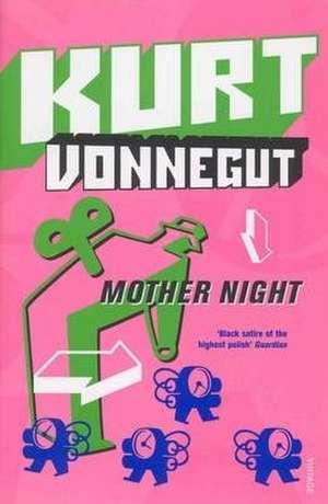 Mother Night de Kurt Vonnegut
