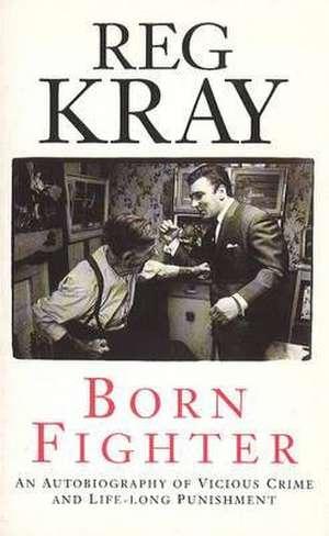 Kray, R: Born Fighter imagine