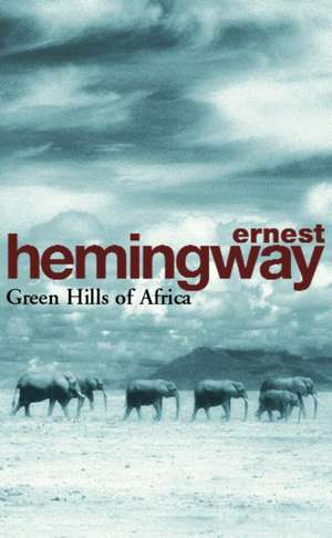 Green Hills of Africa imagine