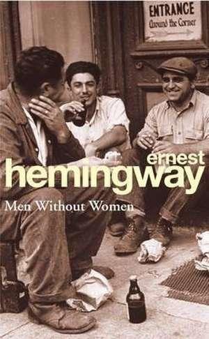 Men Without Women de Ernest Hemingway