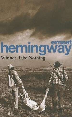 Winner Take Nothing de Ernest Hemingway