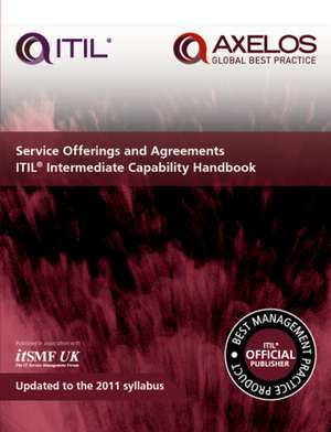 Service offerings and agreements: ITIL 2011 intermediate capability handbook (pack of 10) de  Axelos