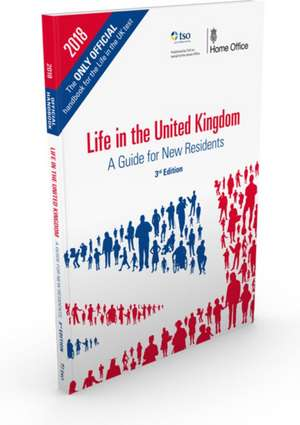 Life in the United Kingdom: Handbook de Great Britain: Home Office
