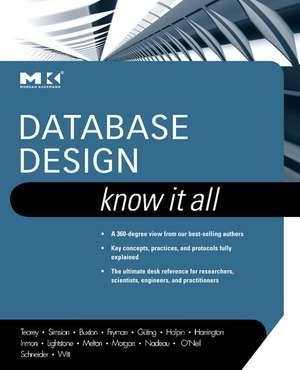 Database Design: Know It All de Toby J. Teorey