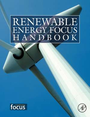 Renewable Energy Focus Handbook de Bent Sørensen