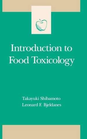 Introduction to Food Toxicology de Takayuki Shibamoto