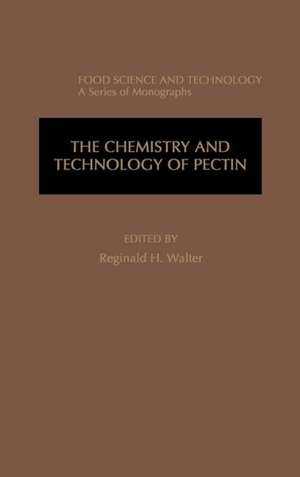 The Chemistry and Technology of Pectin de Reginald H. Walter