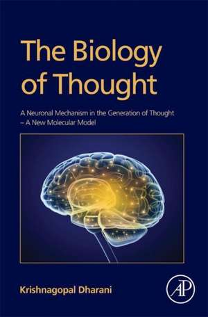 The Biology of Thought