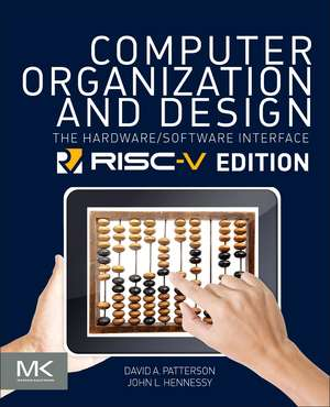 Computer Organization and Design RISC-V Edition: The Hardware Software Interface de David A. Patterson