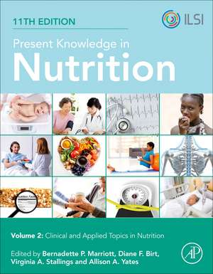 Present Knowledge in Nutrition: Clinical and Applied Topics in Nutrition de Bernadette P. Marriott