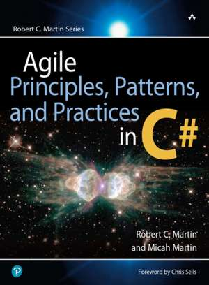 Agile Principles, Patterns, and Practices in C# de Robert C. Martin