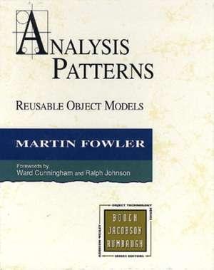 Analysis Patterns:  Reusable Object Models (Paperback) de Martin Fowler