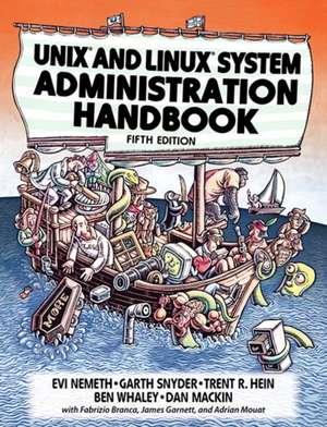 Unix and Linux System Administration Handbook de Evi Nemeth