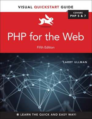 PHP for the Web de Larry Ullman
