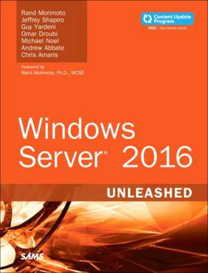 Windows Server 2016 Unleashed (includes Content Update Program) de Rand Morimoto