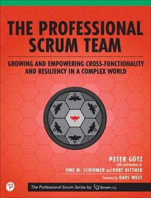 The Professional Scrum Team de Peter Götz