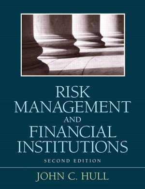 Risk Management and Financial Institutions: United States Edition de John C. Hull