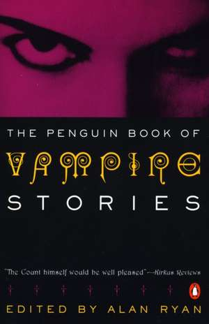 Vampire Stories, the Penguin Book of de various