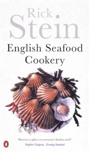 English Seafood Cookery de Rick Stein