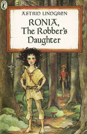 Ronia, the Robber's Daughter:  More Adventures of Homer Price de Astrid Lindgren