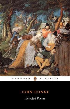 Selected Poems: Donne de John Donne