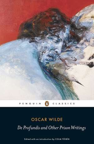 De Profundis and Other Prison Writings de Oscar Wilde