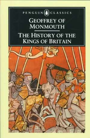 The History of the Kings of Britain de Geoffrey of Monmouth