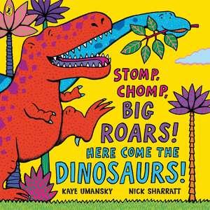 Stomp, Chomp, Big Roars! Here Come the Dinosaurs! imagine