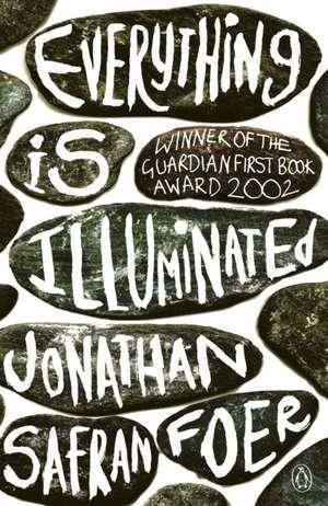 Everything is Illuminated de Jonathan Safran Foer
