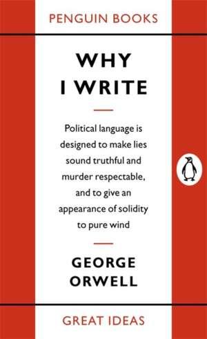 Why I Write de George Orwell