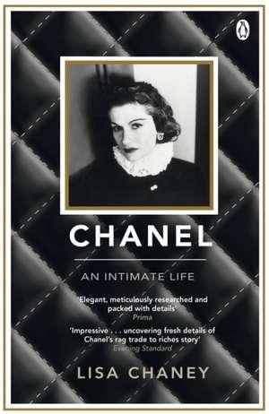 Chanel: An Intimate Life de Lisa Chaney