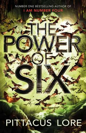 The Power of Six: Lorien Legacies Book 2 de Pittacus Lore