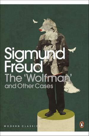 The 'Wolfman' and Other Cases de Sigmund Freud