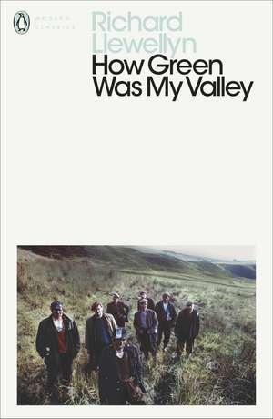 How Green Was My Valley de Richard Llewellyn