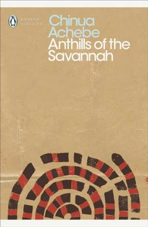 Anthills of the Savannah de Chinua Achebe